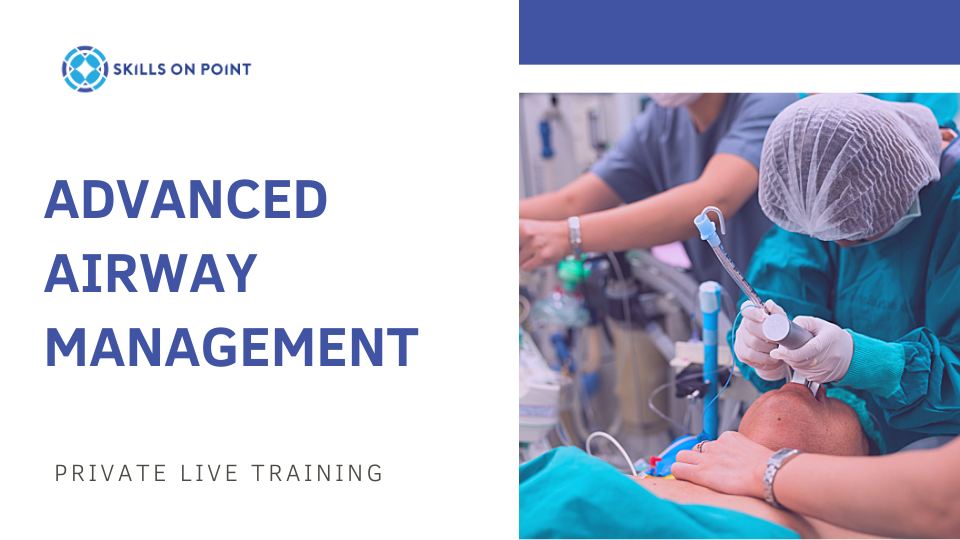 Advanced Airway Management Course